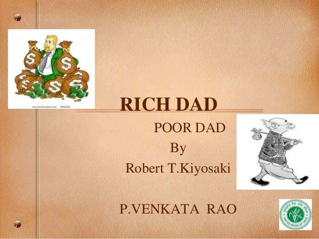 RICH DAD POOR DAD By Robert T.Kiyosaki P.VENKATA RAO