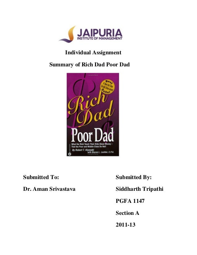 essay on rich dad poor dad Open document below is an essay on rich dad , poor dad from anti essays, your source for research papers, essays, and term paper examples.