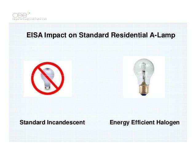 EISA Impact on Standard ...  sc 1 st  SlideShare & Energy Efficient Lighting and EISA azcodes.com
