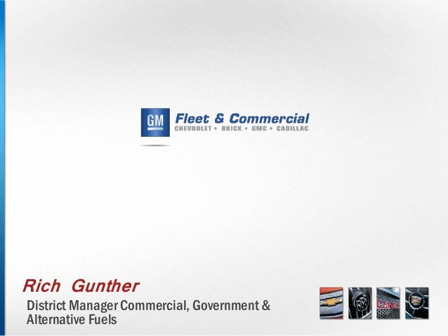 Rich GuntherDistrict Manager Commercial, Government &Alternative Fuels