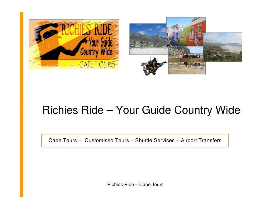 Richies Ride – Your Guide Country Wide Cape Tours – Customised Tours – Shuttle Services – Airport Transfers               ...