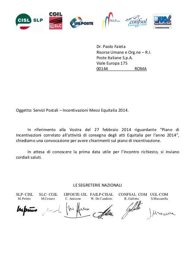 Dr. Paolo Faieta Risorse Umane e Org.ne – R.I. Poste Italiane S.p.A. Viale Europa 175 00144 ROMA  Oggetto: Servizi Postali...