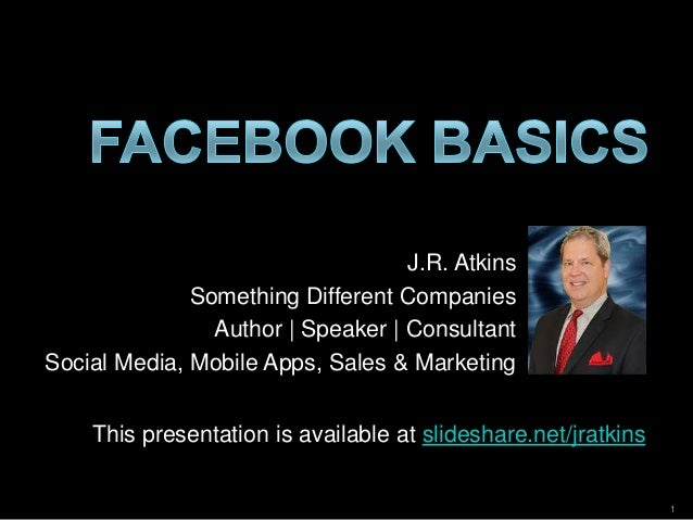 J.R. Atkins Something Different Companies Author | Speaker | Consultant Social Media, Mobile Apps, Sales & Marketing This ...