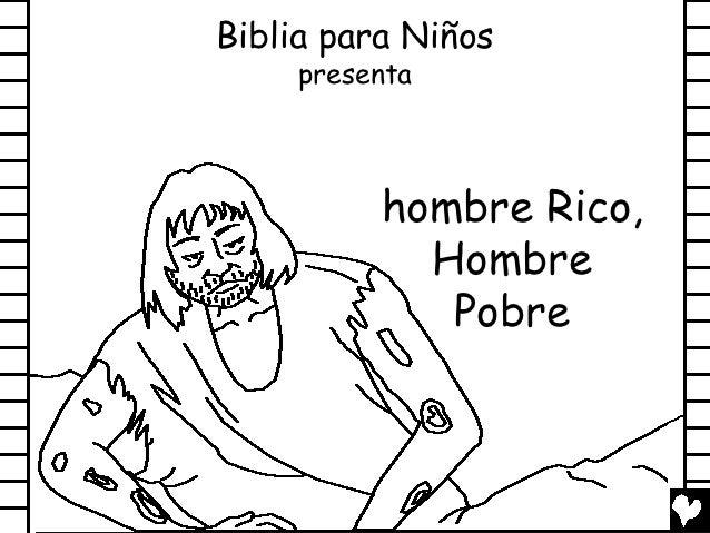 Biblia para Niños     presenta          hombre Rico,            Hombre             Pobre