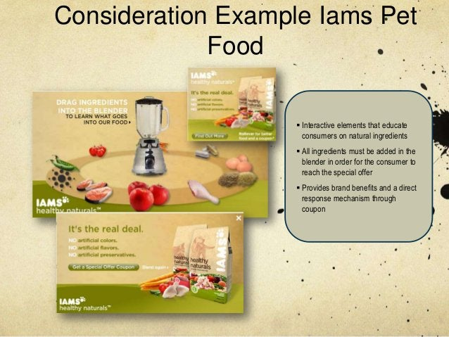 Consideration Example Iams Pet             Food                     Interactive elements that educate                    ...