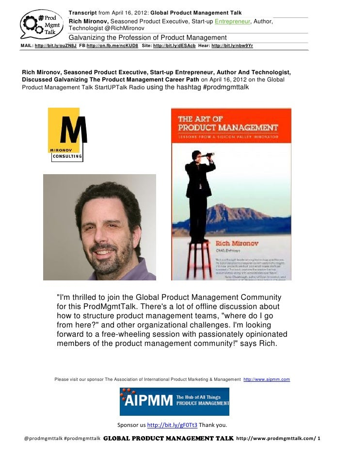 Transcript from April 16, 2012: Global Product Management Talk                     Rich Mironov, Seasoned Product Executiv...