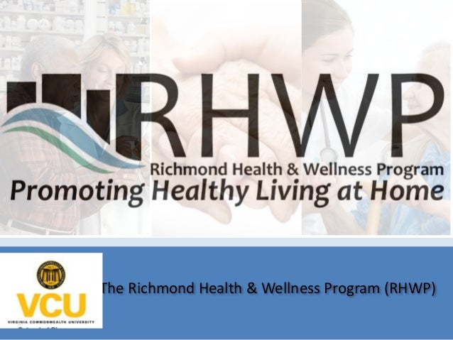 The Richmond Health & Wellness Program (RHWP)