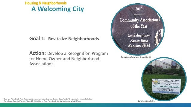 Goal 1: Revitalize Neighborhoods Action: Develop a Recognition Program for Home Owner and Neighborhood Associations Housin...