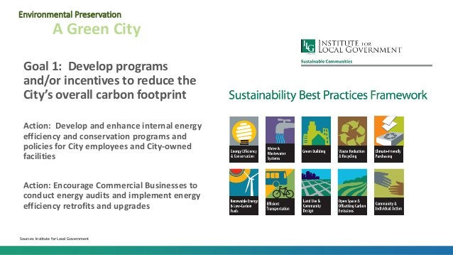 Goal 1: Develop programs and/or incentives to reduce the City's overall carbon footprint Action: Develop and enhance inter...