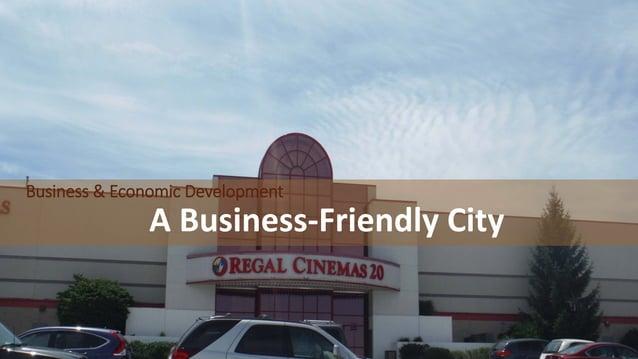 Business & Economic Development A Business-Friendly City