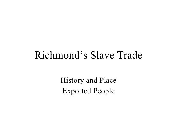 Richmond's Slave Trade History and Place Exported People
