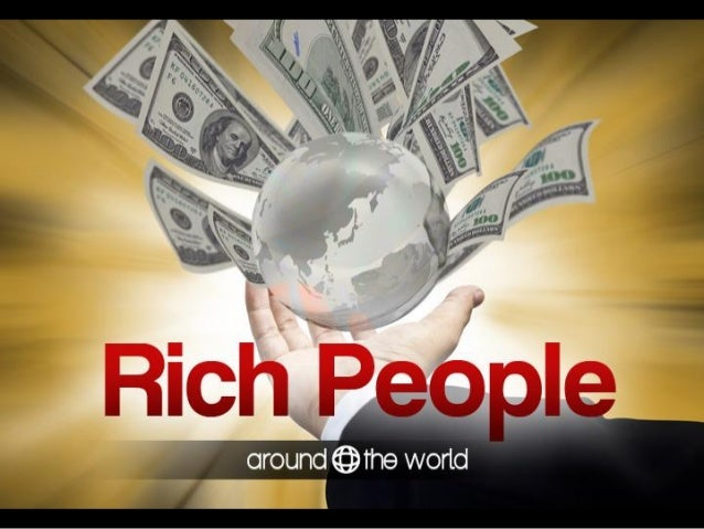 Rich People Around the World