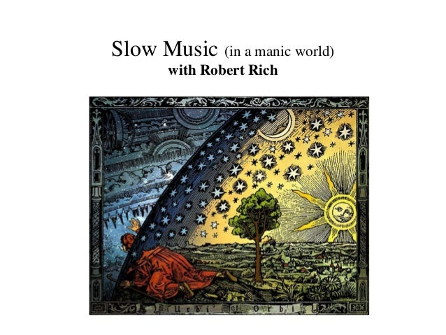Slow Music (in a manic world) with Robert Rich