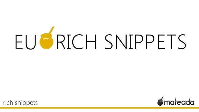 EU RICH SNIPPETS rich snippets