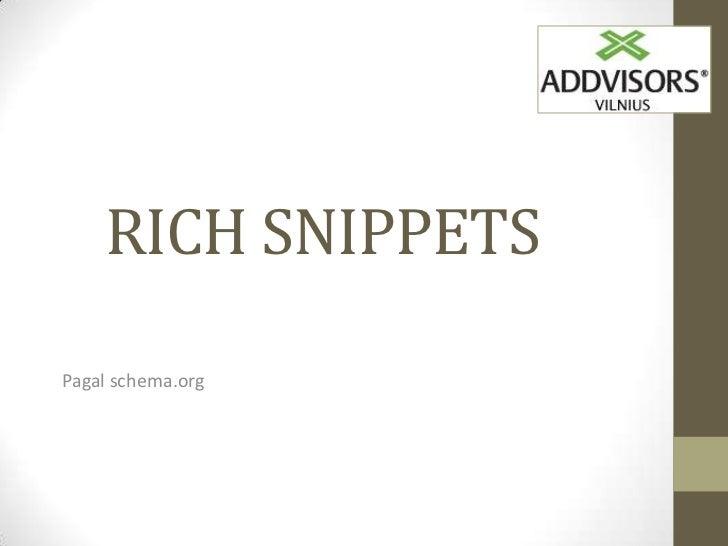 RICH SNIPPETSPagal schema.org