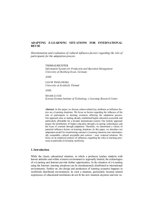 ADAPTING E-LEARNING SITUATIONS FOR INTERNATIONAL  REUSE  Determination and evaluation of cultural influence factors regard...