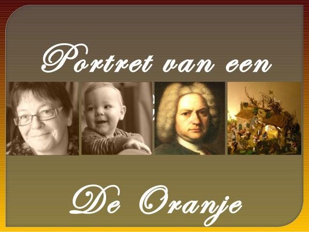 Portret van een   Passie De Oranje