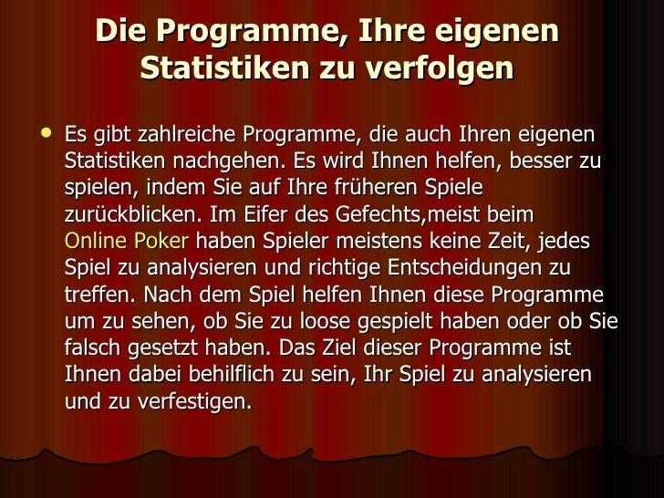 Die Programme, Ihre eigenen Statistiken zu verfolgen <ul><li>Es gibt zahlreiche Programme, die auch Ihren eigenen Statisti...