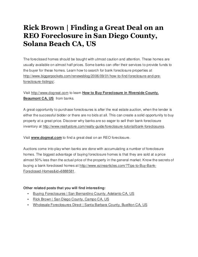 Rick brown finding a great deal on an reo foreclosure in san