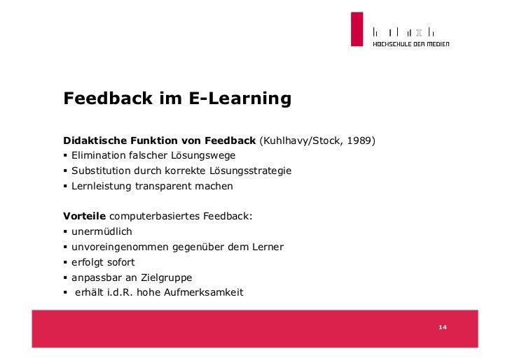 Einfluss Lerntheorie auf FeedbackBehavioristische Lerntheorie  Feedback (r/f) als Reiz, der richtiges Verhalten stärkt, ...