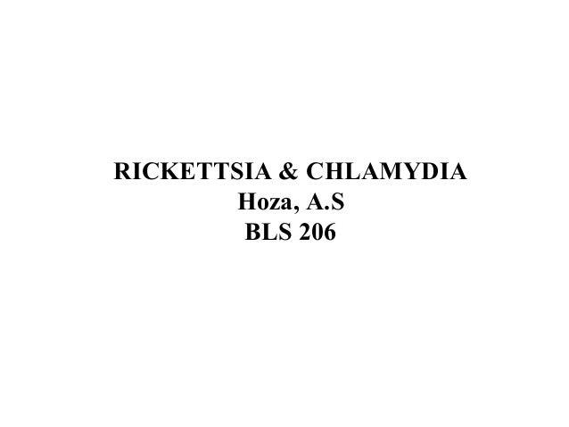 RICKETTSIA & CHLAMYDIA Hoza, A.S BLS 206