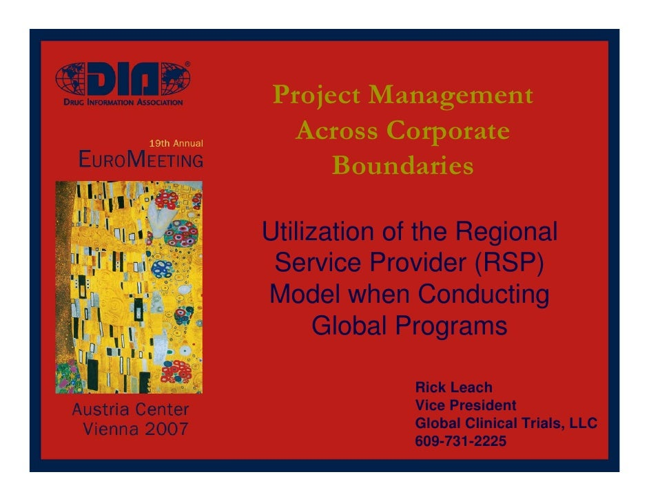 Project Management  Across Corporate      BoundariesUtilization of the Regional Service Provider (RSP)Model when Conductin...