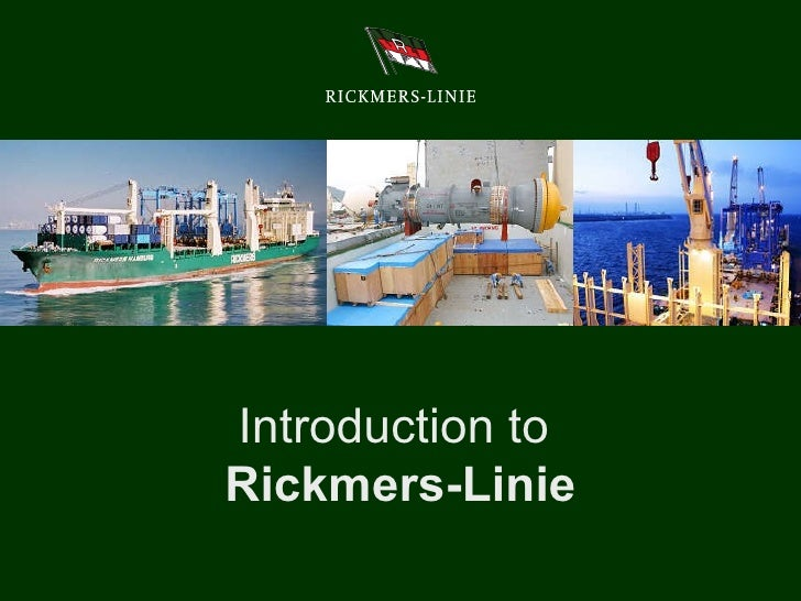 Introduction to  Rickmers-Linie