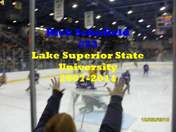 Rick Schofield #23 Lake Superior State University 2007-2011