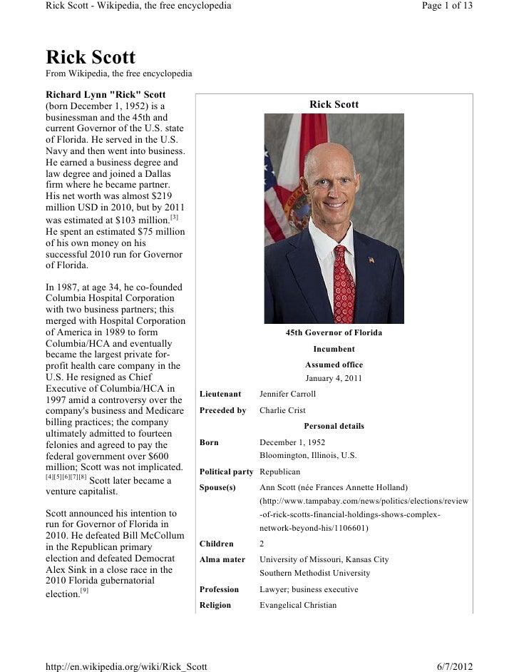 Rick Scott - Wikipedia, the free encyclopedia                                                    Page 1 of 13Rick ScottFro...