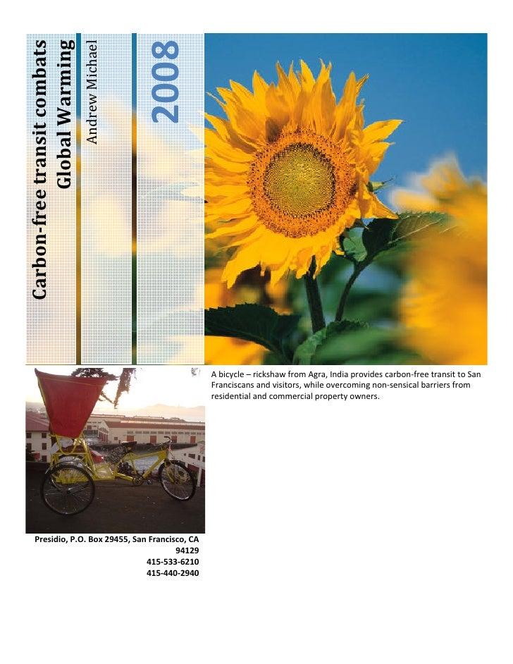 2008 Carbonfreetransitcombats            GlobalWarming                                AndrewMichael              ...