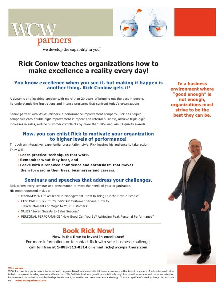 TM         Rick Conlow teaches organizations how to            make excellence a reality every day!     You know excellenc...