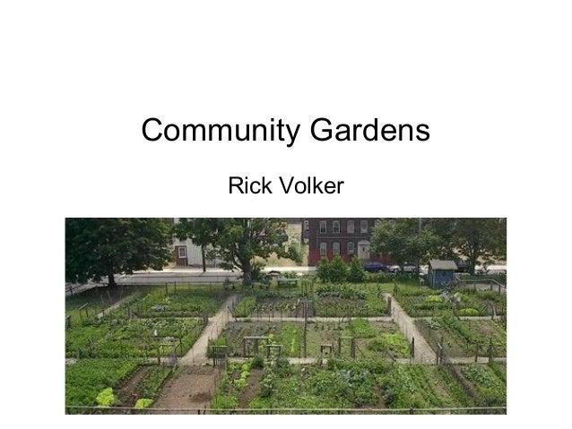 Community Gardens Rick Volker