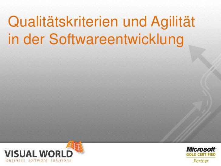 Qualitätskriterien und Agilitätin der Softwareentwicklung