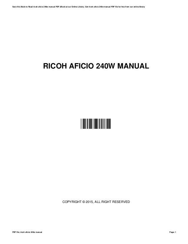 ricoh aficio 240w manual rh slideshare net ricoh aficio 240w series service manual ricoh aficio 240w series service manual