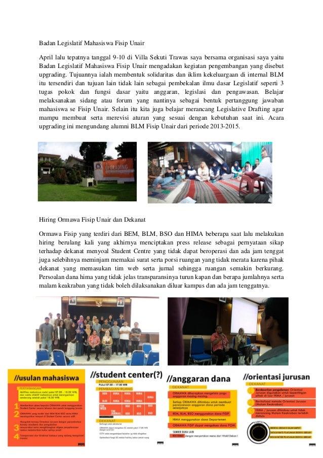 Badan Legislatif Mahasiswa Fisip Unair April lalu tepatnya tanggal 9-10 di Villa Sekuti Trawas saya bersama organisasi say...