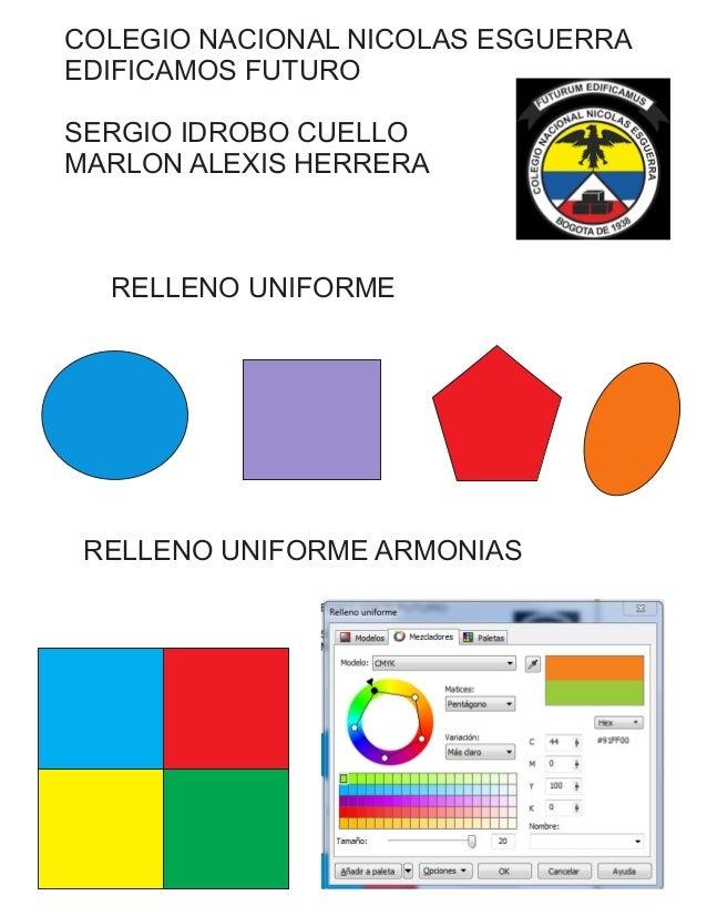 COLEGIO NACIONAL NICOLAS ESGUERRA EDIFICAMOS FUTURO SERGIO IDROBO CUELLO MARLON ALEXIS HERRERA RELLENO UNIFORME RELLENO UN...