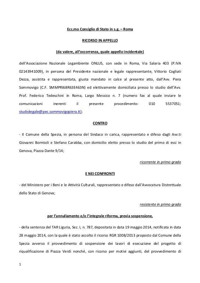 1 Ecc.mo Consiglio di Stato in s.g. – Roma RICORSO IN APPELLO (da valere, all'occorrenza, quale appello incidentale) dell'...