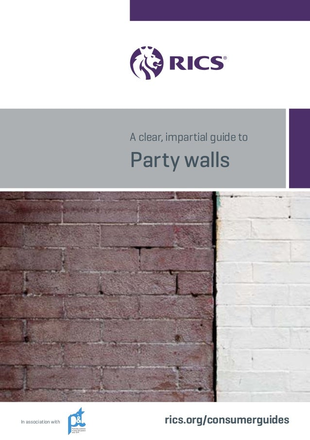 Rics party walls guide for Party wall agreement