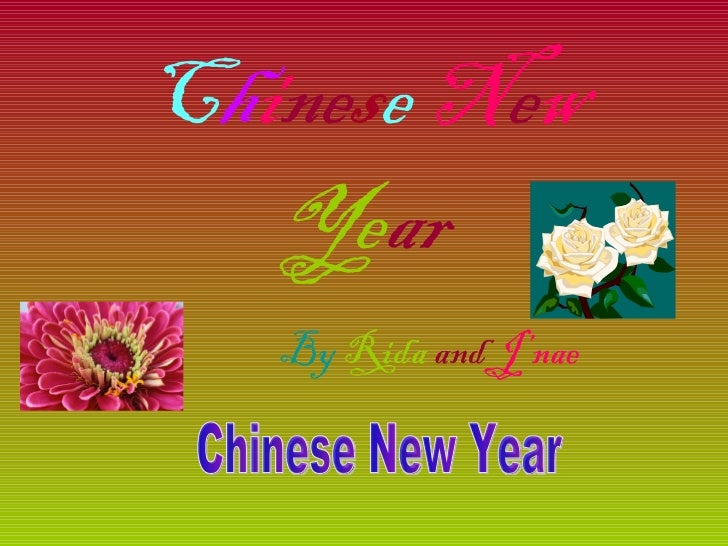 C h i ne s e   N e w   Ye ar By   Rida  and   J'nae Chinese New Year