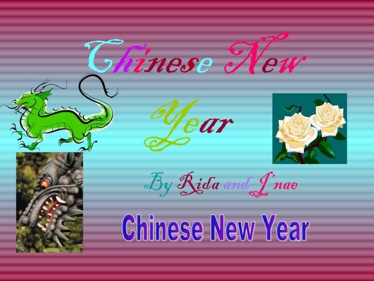 C h i ne s e   N e w   Ye ar By   Rida   and   J'nae Chinese New Year