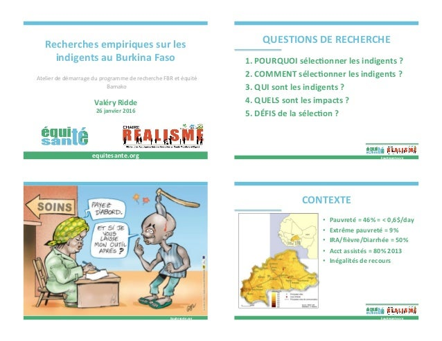 Recherchesempiriquessurles indigentsauBurkinaFaso AtelierdedémarrageduprogrammederechercheFBRetéquité B...
