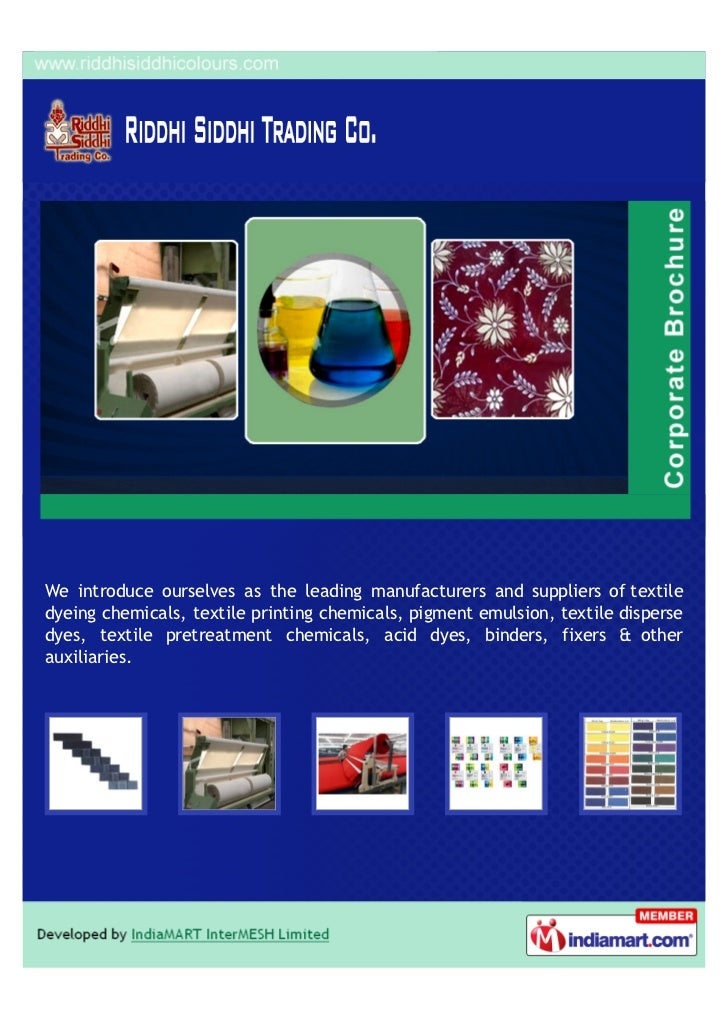 We introduce ourselves as the leading manufacturers and suppliers of textiledyeing chemicals, textile printing chemicals, ...