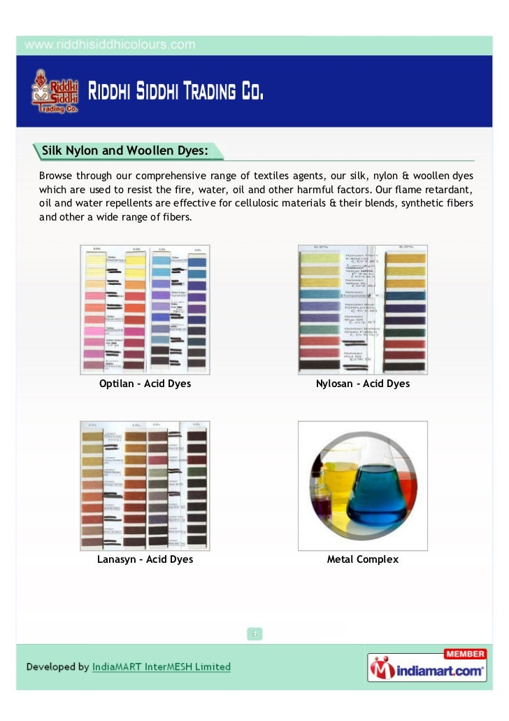 Silk Nylon and Woollen Dyes:Browse through our comprehensive range of textiles agents, our silk, nylon & woollen dyeswhich...