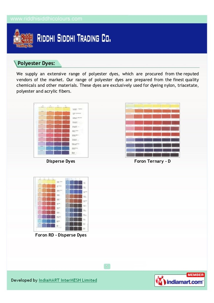 Polyester Dyes:We supply an extensive range of polyester dyes, which are procured from the reputedvendors of the market. O...