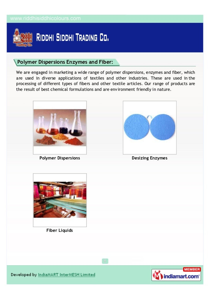 Polymer Dispersions Enzymes and Fiber:We are engaged in marketing a wide range of polymer dispersions, enzymes and fiber, ...
