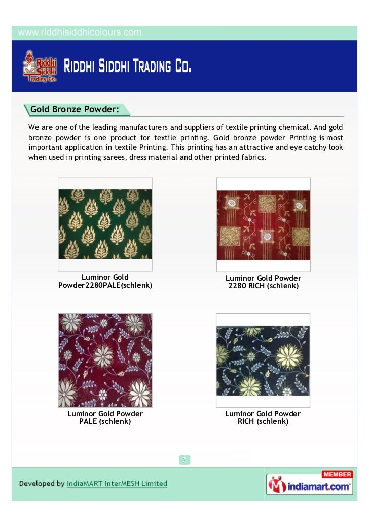 Gold Bronze Powder:We are one of the leading manufacturers and suppliers of textile printing chemical. And goldbronze powd...