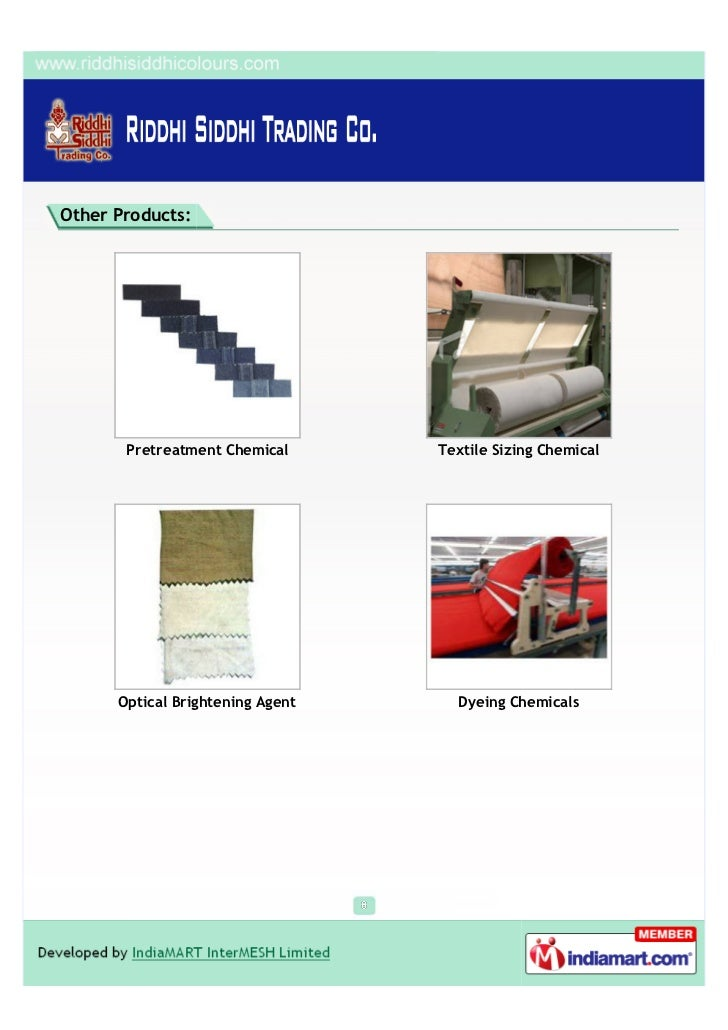 Other Products:       Pretreatment Chemical      Textile Sizing Chemical      Optical Brightening Agent     Dyeing Chemicals