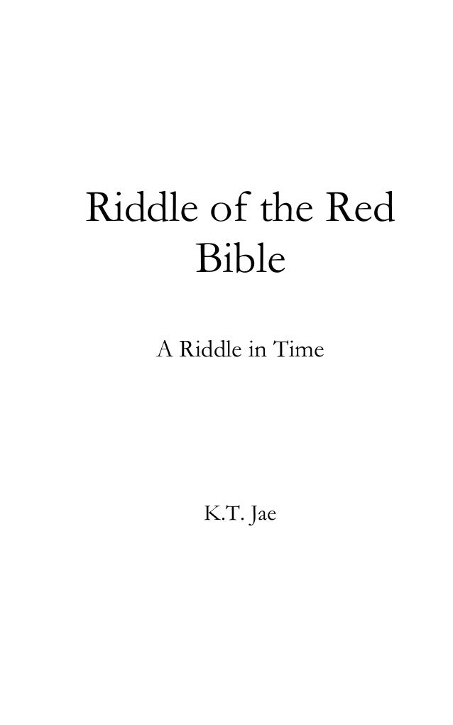 Riddle of the RedBibleA Riddle in TimeK.T. Jae