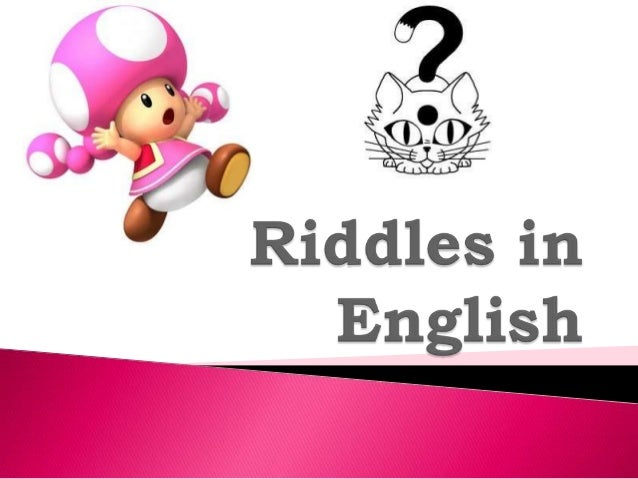 Riddles in english