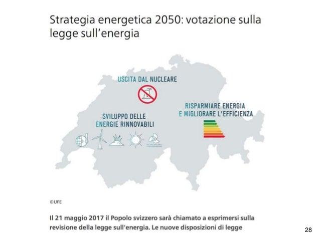 """29 Il Governo e il Parlamento raccomandano di votare sì perché: """"la legge sull'energia 1) comporta l'abbandono progressivo..."""